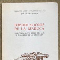 Libros de segunda mano: FORTIFICACIONES DE LA MARUCA (SANTANDER) - LA BATERÍA DE SAN PEDRO DEL MAR Y EL CASTILLO DE LA CORBA. Lote 287853163