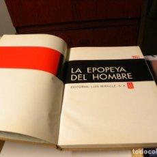 Libros de segunda mano: LA EPOPEYA DEL HJOMBRE. Lote 287863608
