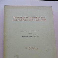 Libros de segunda mano: DESCRIPCIÓN DE LAS DEFENSAS DE LA COSTA DEL REINO DE GRANADA (1830) Nº 1. TORRES DELGADO, CRISTOBAL. Lote 287869888