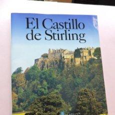 Libros de segunda mano: EL CASTILLO DE STIRLING. GUÍA RECUERDO OFICIAL HISTORIC SCOTLAND. FAWCETT, RICHARD. 2002. Lote 287870123