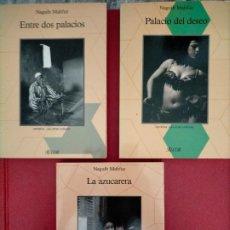 Libros de segunda mano: NAGUIB MAHFUZ PALACIO DEL DESEO ENTRE DOS PALACIOS LA AZUCARERA COLECCION LAS OTRAS CULTURAS ALCOR. Lote 287888648
