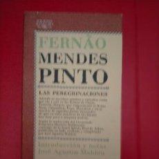 Libros de segunda mano: FERNAO MENDES PINTO LAS PEREGRINACIONES EDICIONES ALGUARA 1982. Lote 287889483