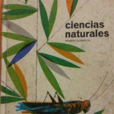 Libros de segunda mano: CIENCIAS NATURALES. PRIMERO ELEMENTAL. EDICIONES BRUÑO. Lote 287891488