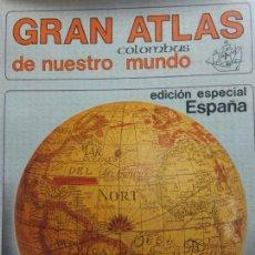 Libros de segunda mano: GRAN ATLAS COLUMBUS DE NUESTRO MUNDO. EDITORIAL RAMON SOPENA. Lote 287892413