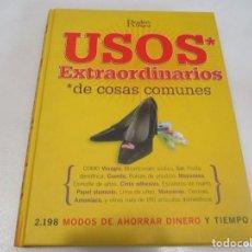 Libros de segunda mano: USOS EXTRAORDINARIOS DE COSAS COMUNES W9336. Lote 287893098