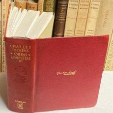 Libros de segunda mano: AÑO 1967 - OBRAS COMPLETAS DE CHARLES DICKENS TOMO III - AGUILAR OBRAS ETERNAS. Lote 287902508