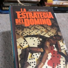Libros de segunda mano: ADAM KENNEDY - LA ESTRATEGIA DEL DOMINO. Lote 287903853