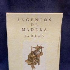 Libros de segunda mano: LIBRO INGENIOS DE MADERA JOSE M. LEGAZPI 1991 34X25X4CMS. Lote 287915748