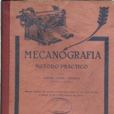 Libros de segunda mano: MECANOGRAFÍA (MÉTODO PRÁCTICO), DE ALFONSO MIQUEL VILANOVA. (ED. MIQUEL, BARCELONA, 1966). Lote 287921898