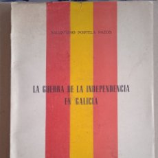 Libros de segunda mano: LIBRO LA GUERRA DE LA INDEPENDENCIA EN GALICIA 1964. Lote 287923948