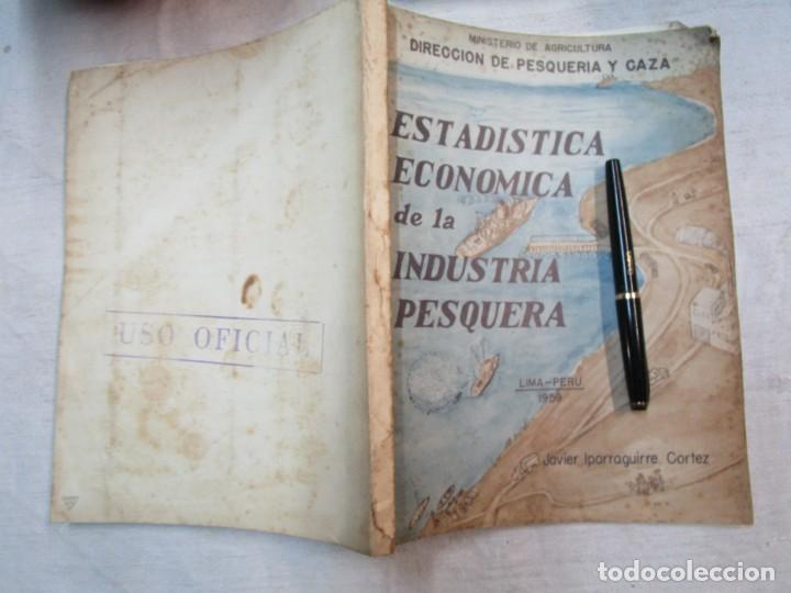 PERU 1959 PESCA - ESTADISTICA ECONOMICA DE LA INDUSTRIA PESQUERA - JAVIER IPARRAGUIRRE. + INFO (Libros de Segunda Mano - Ciencias, Manuales y Oficios - Otros)