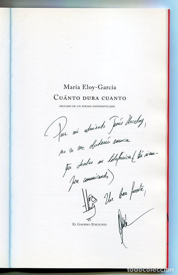 Libros de segunda mano: CUÁNTO DURA CUANTO - MARIA ELOY-GARCIA , EL GAVIERO EDICIONES 2010 - Foto 3 - 287993393