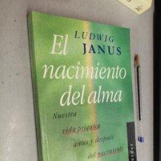 Libros de segunda mano: EL NACIMIENTO DEL ALMA / LUDWIG JANUS / EDITORIAL HERDER 1996. Lote 288001268