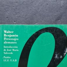 Libros de segunda mano: INTERESANTE LIBRO WALTER BENJAMIN. PERSONAJES ALEMANES. EDICIONES PAIDÓS.. Lote 288004933