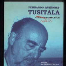 Libros de segunda mano: FERNANDO QUIÑONES TUSITALA CUENTOS COMPLETOS PÁGINAS DE ESPUMA 2003 1ª EDICIÓN HIPÓLITO G. NAVARRO. Lote 288010863