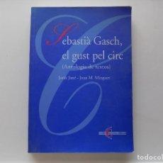 Libros de segunda mano: LIBRERIA GHOTICA. JORDI JANÉ - JOAN M. MINGUET. SEBASTIÀ GASH, EL GUST PEL CIRC.1998.FOLIO.ILUSTRADO. Lote 288036148
