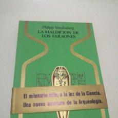 Livros em segunda mão: PHILIPP VANDENBERG - LA MALDICIÓN DE LOS FARAONES. Lote 288059693