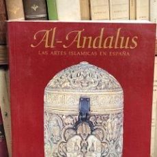 Libros de segunda mano: AÑO 1992 - VV.AA. - AL-ANDALUS LAS ARTES ISLÁMICAS EN ESPAÑA EDICIÓN DE JERRILYNN D. DODDS.. Lote 288067668