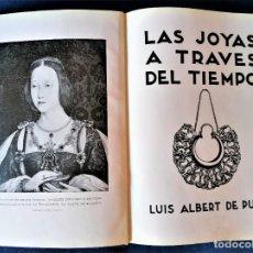 Libros de segunda mano: JOYERIA.LIBRO LAS JOYAS A TRAVES DEL TIEMPO,AÑO 1939,DEDICADO POR AUTOR,DISEÑOS,HISTORIA,METALES. Lote 288090458