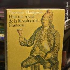 Libros de segunda mano: NORMAN HAMPSON- HISTORIA SOCIAL DE LA REVOLUCIÓN FRANCESA- ALIANZA EDITORIAL, 1981. Lote 288093178