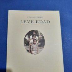 Libros de segunda mano: LEVE EDAD CESAR ROMERO. Lote 288099953