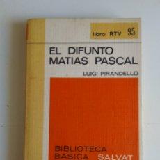 Libros de segunda mano: EL DIFUNTO MATIAS PASCAL. Lote 288109798
