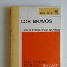Libros de segunda mano: LOS BRAVOS. Lote 288111163