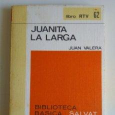 Libros de segunda mano: JUANITA LA LARGA/JUAN VALDES. Lote 288115453