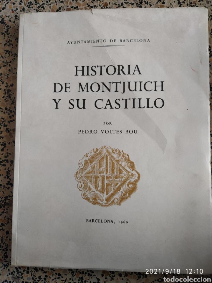 HISTORIA DE MONTJUICH Y SU CASTILLO (1960) (Libros de Segunda Mano - Historia - Otros)