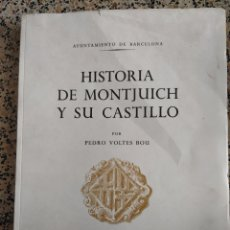Libros de segunda mano: HISTORIA DE MONTJUICH Y SU CASTILLO (1960). Lote 288154433
