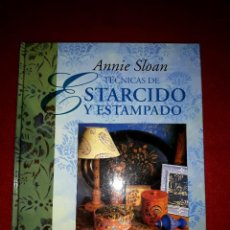 Libros de segunda mano: TECNICAS DE ESTARCIDO Y ESTAMPADO ANNIE SLOAN CIRCULO DE LECTORES. Lote 288196968