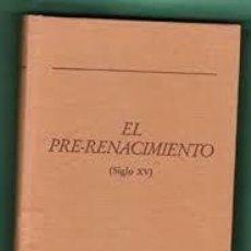 Libros de segunda mano: HISTORIA DE LA LITERATURA ESPAÑOLA EL PRE RENACIMIENTO SIGLO XV ED ORBIS. Lote 288221958
