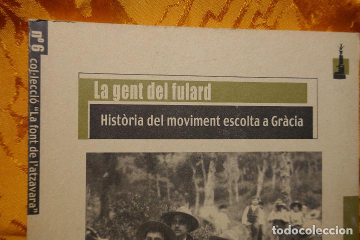 Libros de segunda mano: LA FONT DE LATZAVARA nº 6 La font de latzavara La gent del fulard història del moviment escolta - Foto 2 - 288303483
