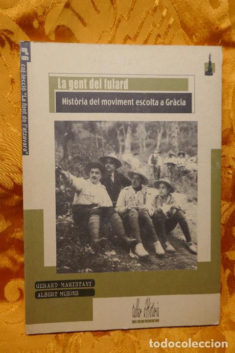 LA FONT DE L'ATZAVARA Nº 6 LA FONT DE L'ATZAVARA LA GENT DEL FULARD HISTÒRIA DEL MOVIMENT ESCOLTA (Libros de Segunda Mano - Historia - Otros)