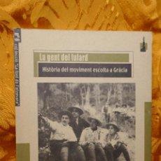 Libros de segunda mano: LA FONT DE L'ATZAVARA Nº 6 LA FONT DE L'ATZAVARA LA GENT DEL FULARD HISTÒRIA DEL MOVIMENT ESCOLTA. Lote 288303483