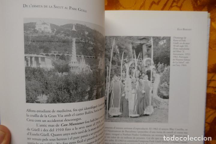 Libros de segunda mano: LA FONT DE LATZAVARA nº 8 - DE LERMITA DE LA SALUT AL PARK GÜELL. 140 anys dhistòria, BABIANO - Foto 8 - 288303633