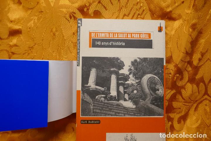 LA FONT DE L'ATZAVARA Nº 8 - DE L'ERMITA DE LA SALUT AL PARK GÜELL. 140 ANYS D'HISTÒRIA, BABIANO (Libros de Segunda Mano - Historia - Otros)