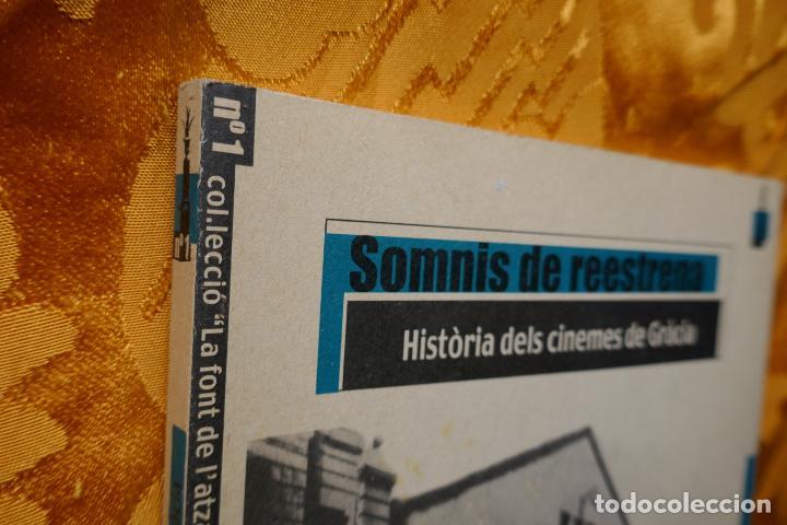 Libros de segunda mano: SOMNIS DE REESTRENA - HISTÒRIA DELS CINEMES DE GRÀCIA, JORDI TORRAS - Foto 2 - 288303823