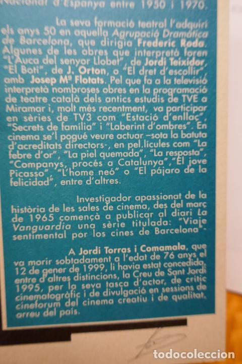 Libros de segunda mano: SOMNIS DE REESTRENA - HISTÒRIA DELS CINEMES DE GRÀCIA, JORDI TORRAS - Foto 4 - 288303823