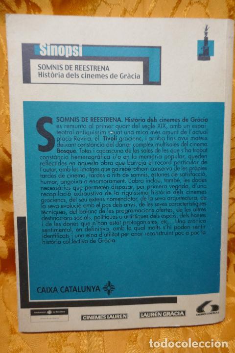 Libros de segunda mano: SOMNIS DE REESTRENA - HISTÒRIA DELS CINEMES DE GRÀCIA, JORDI TORRAS - Foto 12 - 288303823