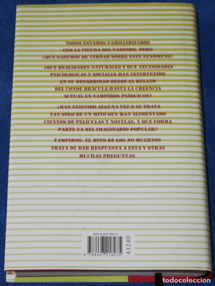 Libros de segunda mano: Vampiros - El mito de los no muertos - Noelia Indurain y Oscar Urbiola - Círculo de lectores (2006) - Foto 3 - 288398178