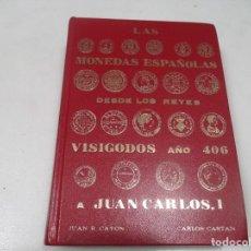 Libros de segunda mano: LAS MONEDAS ESPAÑOLAS DESDE LOS REYES VISIGODOS AÑO 406 A JUAN CARLOS I W9367. Lote 288416688