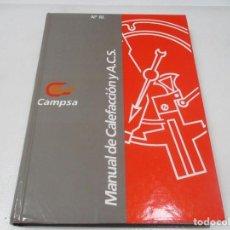 Libros de segunda mano: MANUAL DE CALEFACCIÓN Y A.C.S. W9371. Lote 288418123