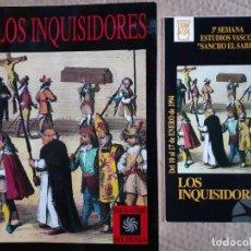 Libros de segunda mano: LOS INQUISIDORES, FUNDACION SANCHO EL SABIO, BESAIDE BILDUMA - MÁS FOLLETO CONFERENCIAS. Lote 288428818