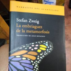 Livros em segunda mão: LA EMBRIAGUEZ DE LA METAMORFOSIS-STEFAN SWEIG-EDITA ACANTILADO 2002. Lote 288429908
