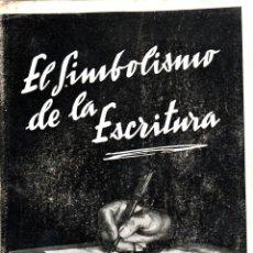 Libros de segunda mano: EL SIMBOLISMO DE LA ESCRITURA - MAX PULVER - ED. VICTORIANO SUAREZ 1953 GRAFOLOGIA. Lote 288466613