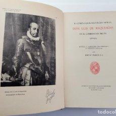 Libros de segunda mano: L-5713. EL COMENDADOR MAYOR DE CASTILLA DON LUIS DE REQUESENS. 1943.. Lote 288471898