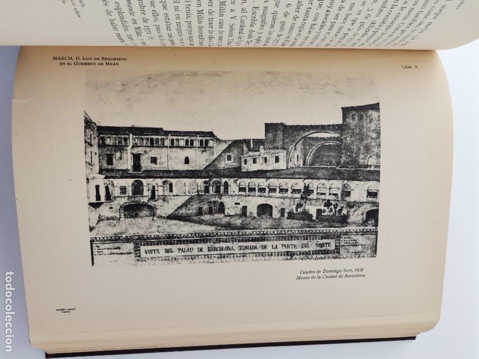 Libros de segunda mano: L-5713. EL COMENDADOR MAYOR DE CASTILLA DON LUIS DE REQUESENS. 1943. - Foto 8 - 288471898