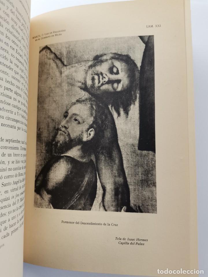 Libros de segunda mano: L-5713. EL COMENDADOR MAYOR DE CASTILLA DON LUIS DE REQUESENS. 1943. - Foto 10 - 288471898
