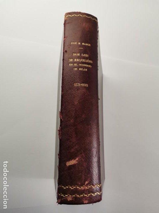 Libros de segunda mano: L-5713. EL COMENDADOR MAYOR DE CASTILLA DON LUIS DE REQUESENS. 1943. - Foto 17 - 288471898